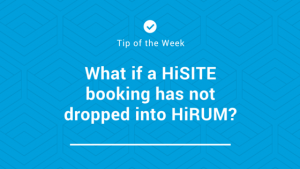 hirum-front-desk-tip-of-the-week-hisite-booking-not-in-hirum